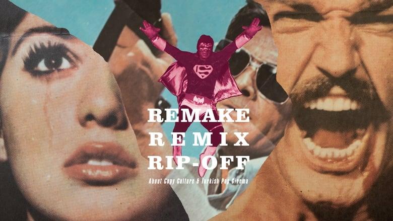 Remake, Remix, Rip-Off: About Copy Culture & Turkish Pop Cinema
