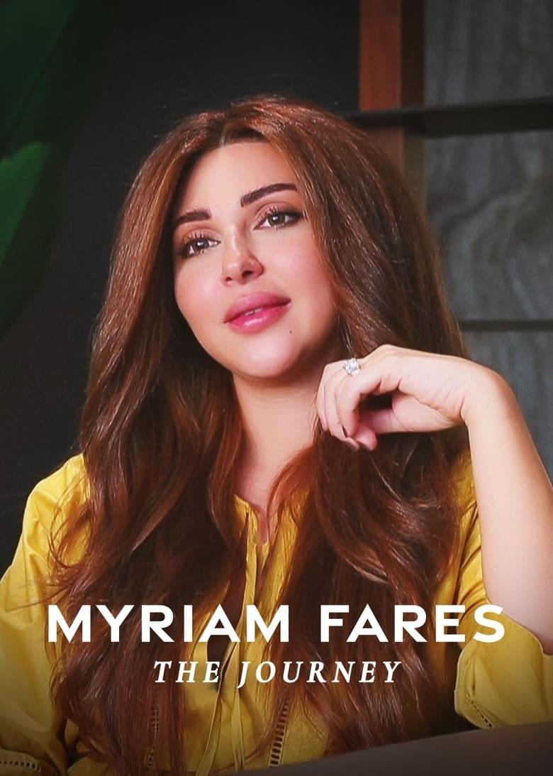 فيلم Myriam Fares: The Journey 2021 مترجم