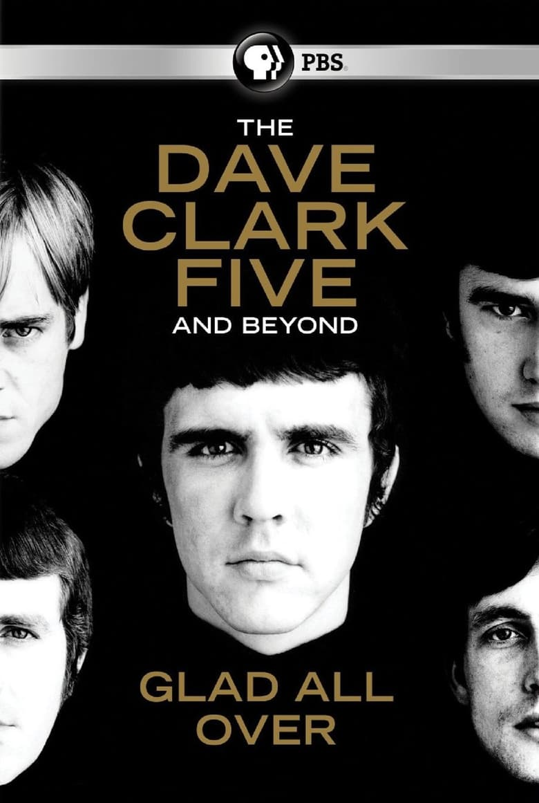 The Dave Clark Five and Beyond: Glad All Over (2014)