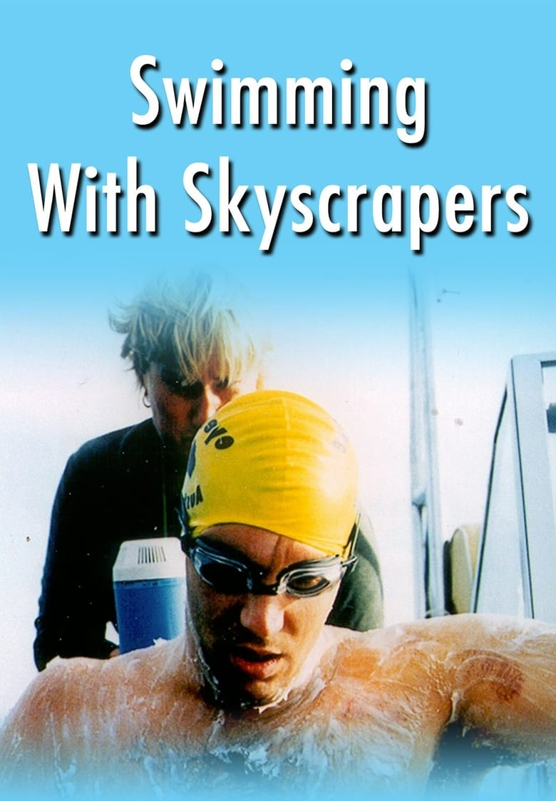 Swimming With Skyscrapers