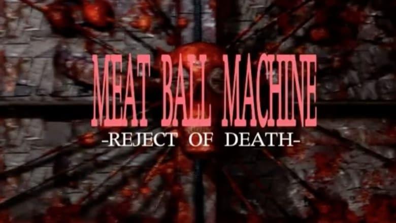 Filme Meatball Machine: Reject of Death Em Português Online