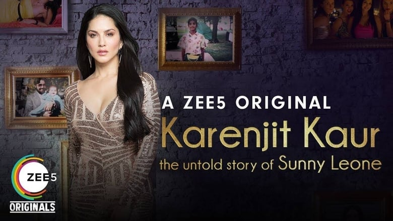 Karenjit Kaur – The Untold Story of Sunny Leone Download HD Free 720p