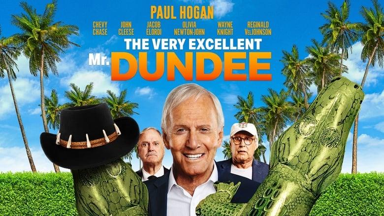 مشاهدة فيلم The Very Excellent Mr. Dundee 2020 مترجم أون لاين بجودة عالية