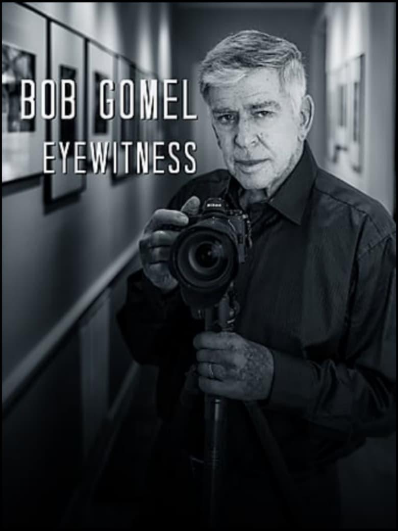 فيلم Bob Gomel: Eyewitness 2020 مترجم