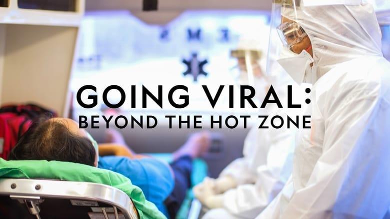 Watch Going Viral: Beyond the Hot Zone Putlocker Movies