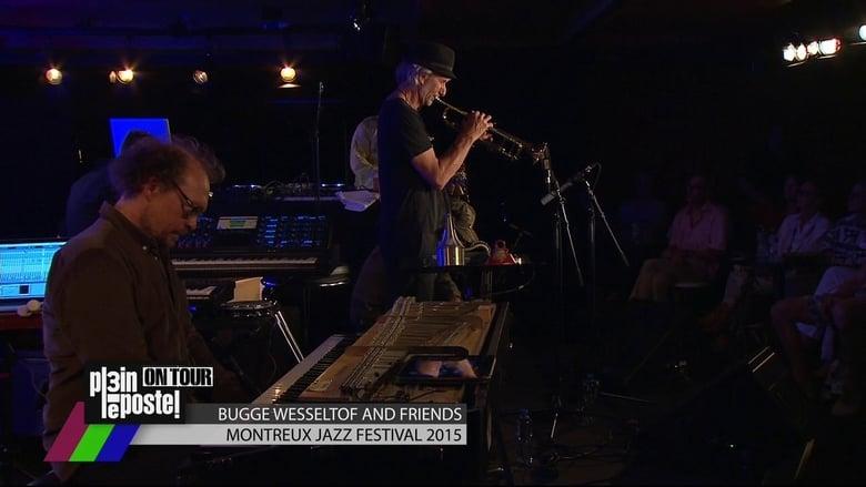 Watch Bugge Wesseltoft and Friends. Montreux Jazz Festival Putlocker Movies