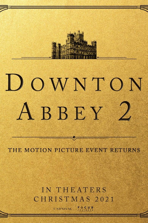 Downton Abbey 2 (2022)