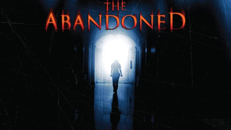 Voir The Abandoned streaming complet et gratuit sur streamizseries - Films streaming
