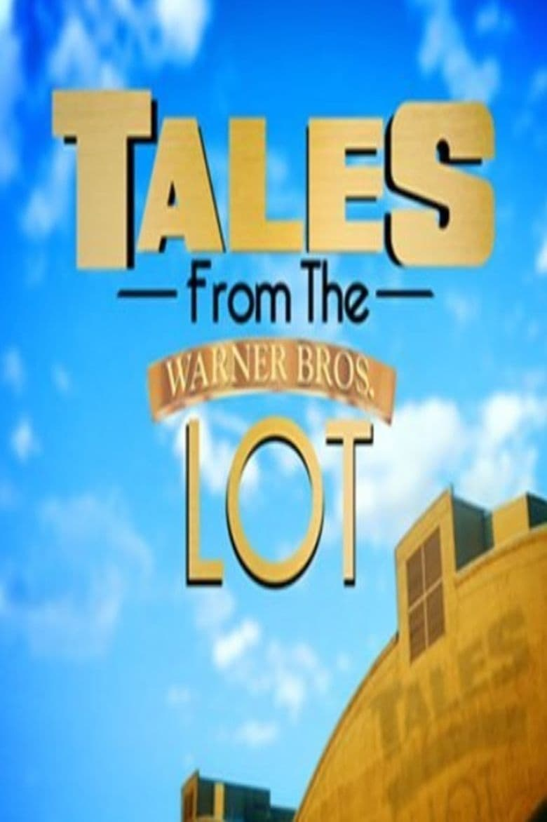 Tales from the Warner Bros. Lot (2013)