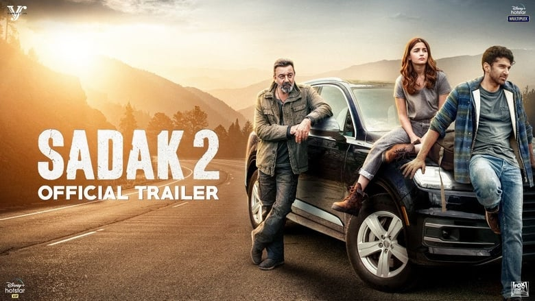 Sadak 2 (2020) Hindi | x265 10bit HEVC DSNP WEB-DL | 1080p | 720p | 480p
