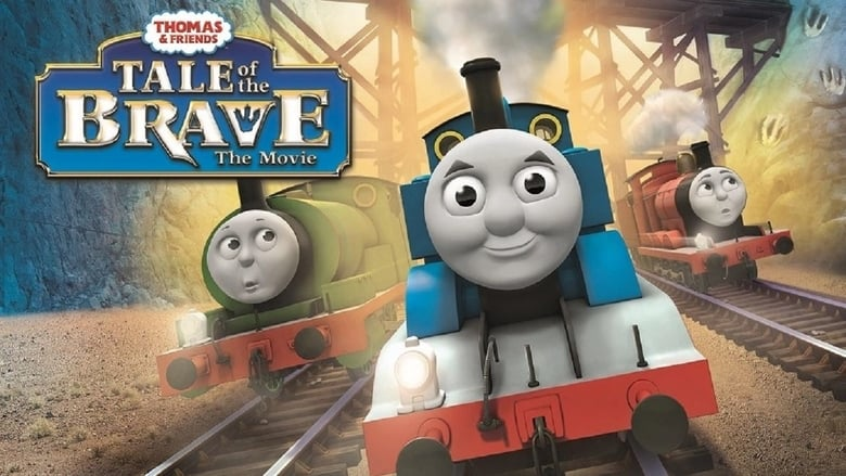 Watch Thomas & Friends: Tale of the Brave: The Movie Full Movie Online Free HD