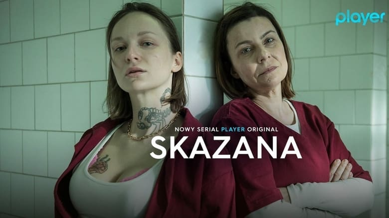 مسلسل Skazana 2021 مترجم اونلاين