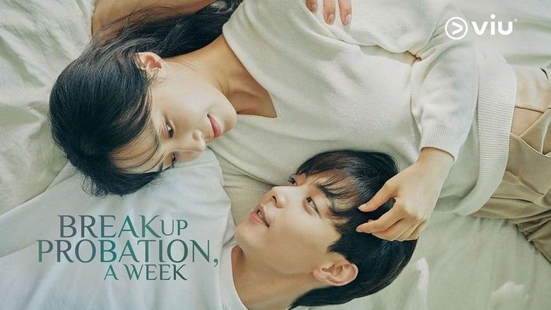 مشاهدة مسلسل Breakup Probation, A Week مترجم أون لاين بجودة عالية