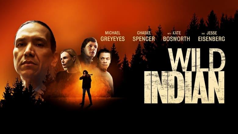 فيلم Wild Indian 2021 مترجم اون لاين