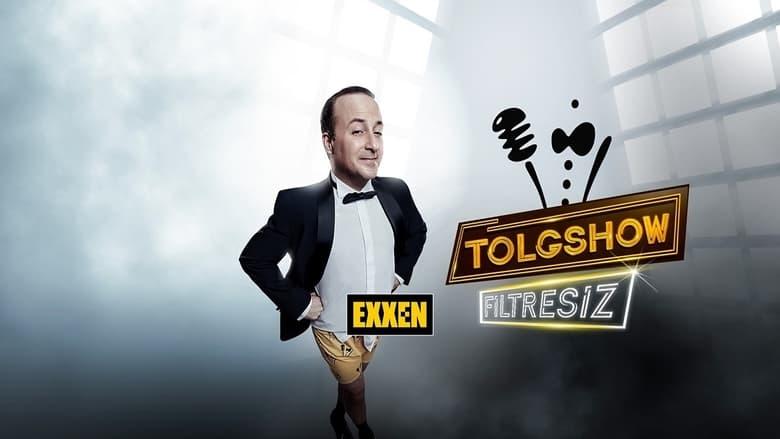 مشاهدة مسلسل Tolgshow Filtresiz مترجم أون لاين بجودة عالية