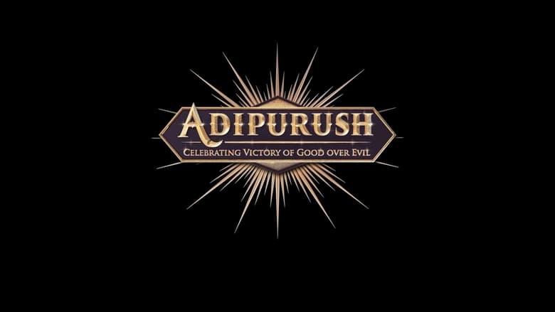 مشاهدة فيلم Adipurush 2022 مترجم أون لاين بجودة عالية
