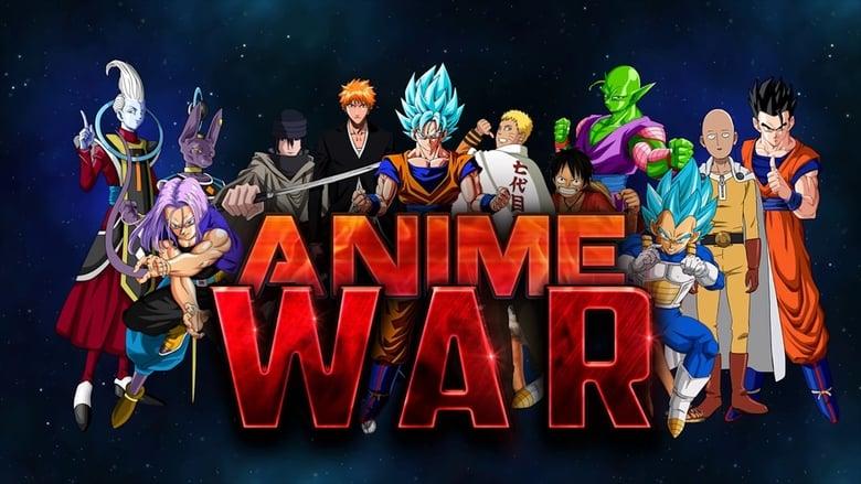 Anime War ( 2017-2019)