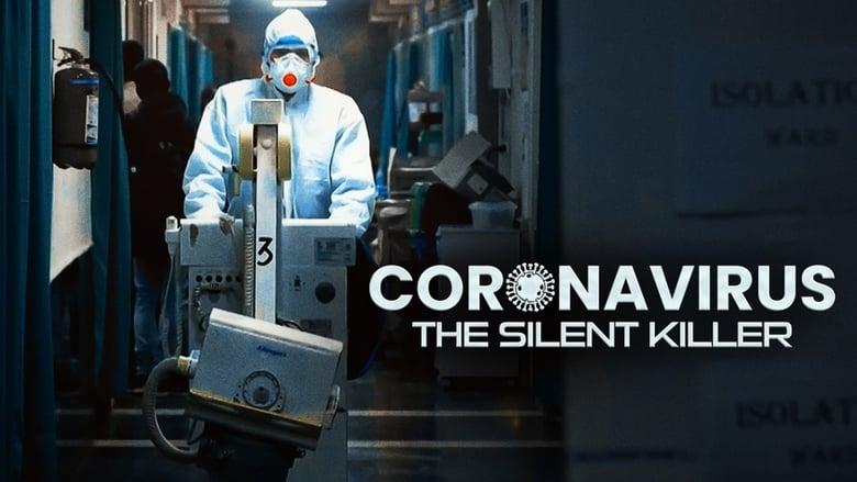 مشاهدة فيلم Coronavirus: The Silent Killer 2020 مترجم أون لاين بجودة عالية