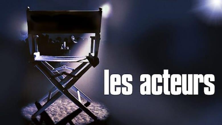 Voir Les acteurs en streaming vf gratuit sur StreamizSeries.com site special Films streaming