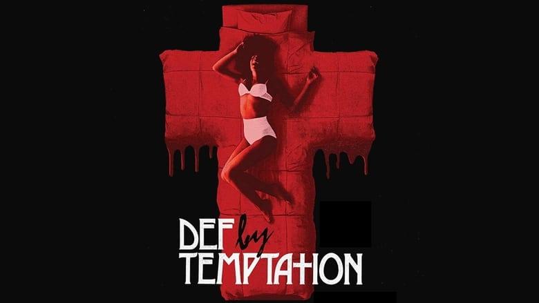 Film Def by Temptation Magyarul Átmásolva