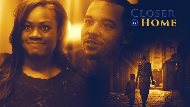 Watch Closer to Home free