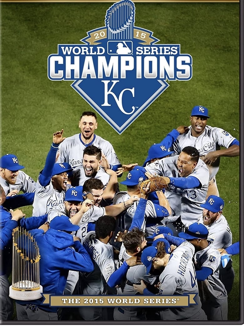 The Official 2015 World Series Film (2015)