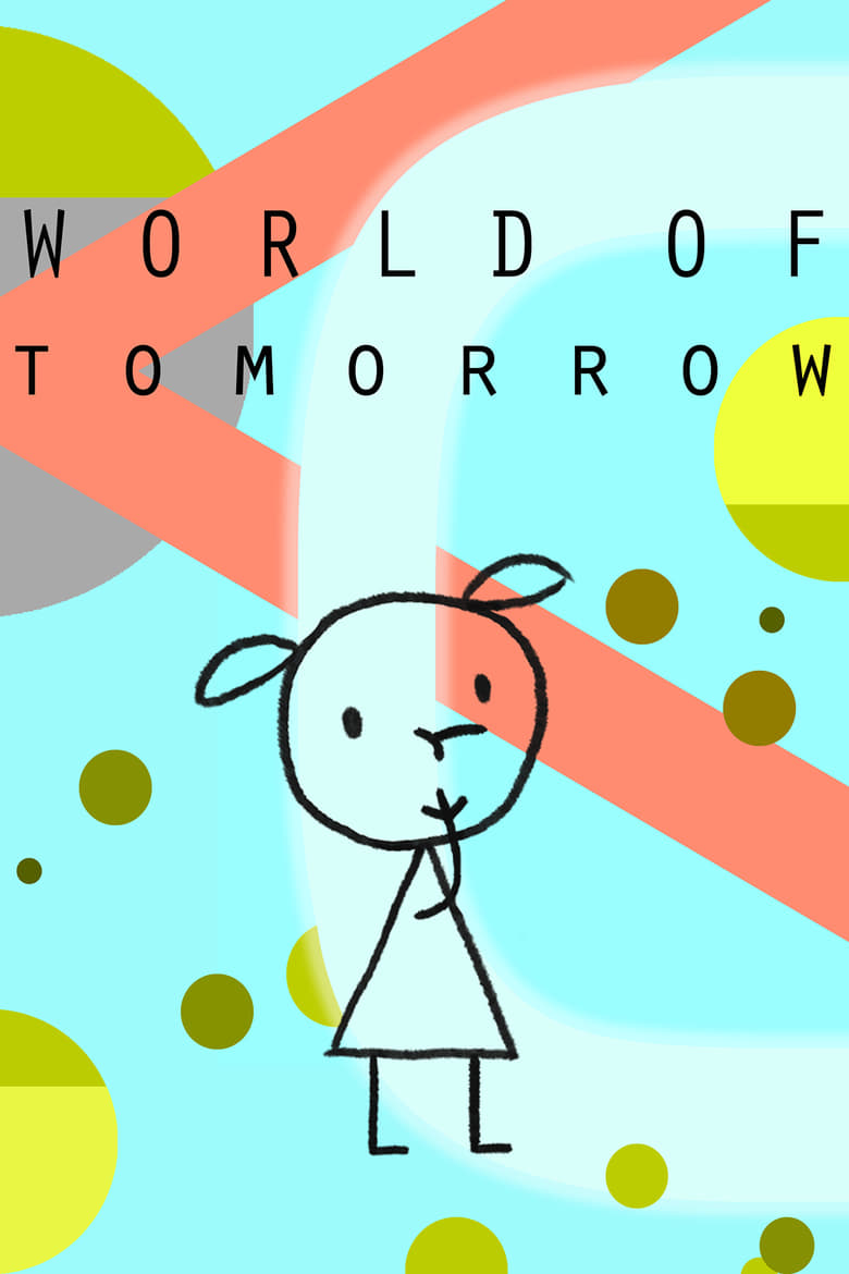 World of Tomorrow - poster