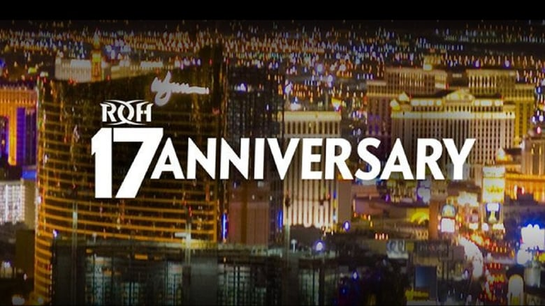Watch ROH 17th Anniversary Show 1337 X movies