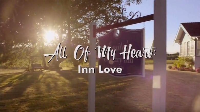 All of My Heart: Inn Love