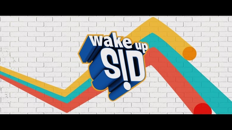 Wake+Up+Sid