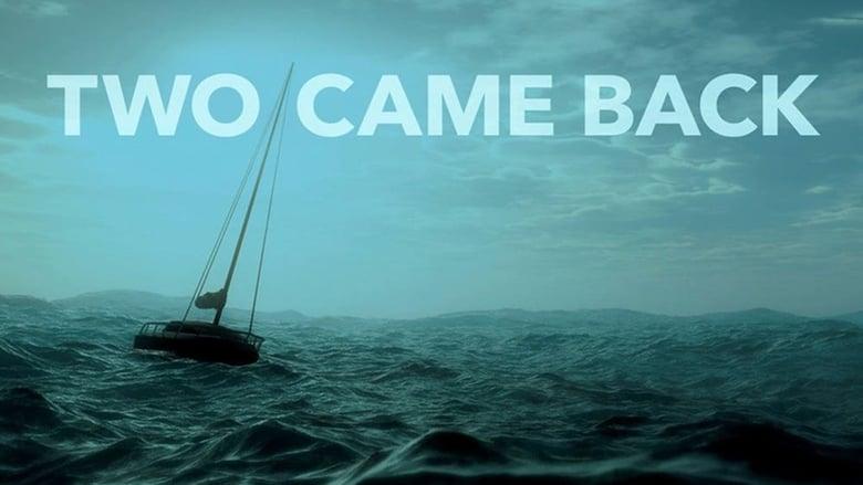 Film Two Came Back Teljes Átmásolás