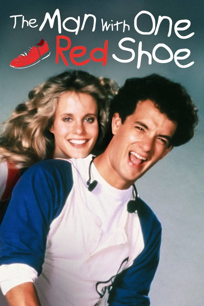 The Man with One Red Shoe (1985)