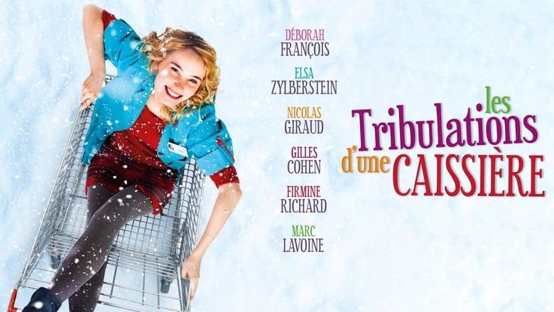 مشاهدة فيلم Les Tribulations d'une caissière 2011 مترجم أون لاين بجودة عالية