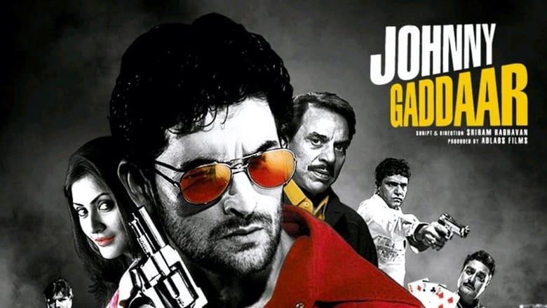 Watch Johnny Gaddaar Putlocker Movies
