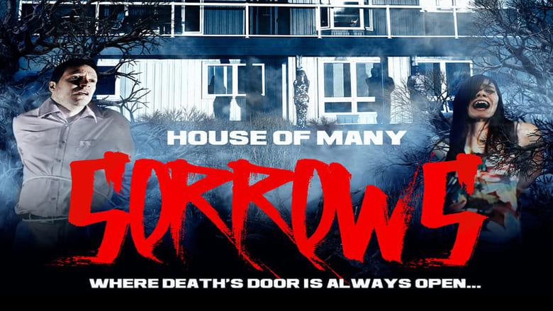 مشاهدة فيلم House of Many Sorrows 2020 مترجم أون لاين بجودة عالية