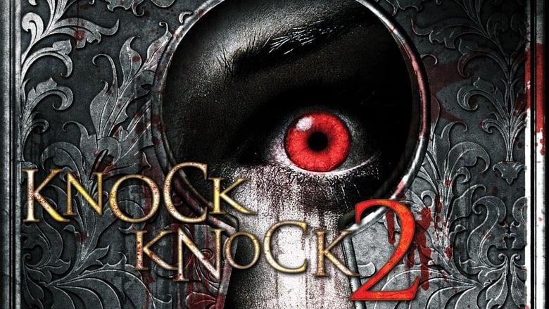 مشاهدة فيلم Knock Knock 2 2011 مترجم أون لاين بجودة عالية
