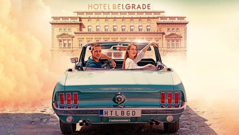 مشاهدة فيلم Hotel Belgrade 2020 مترجم أون لاين بجودة عالية