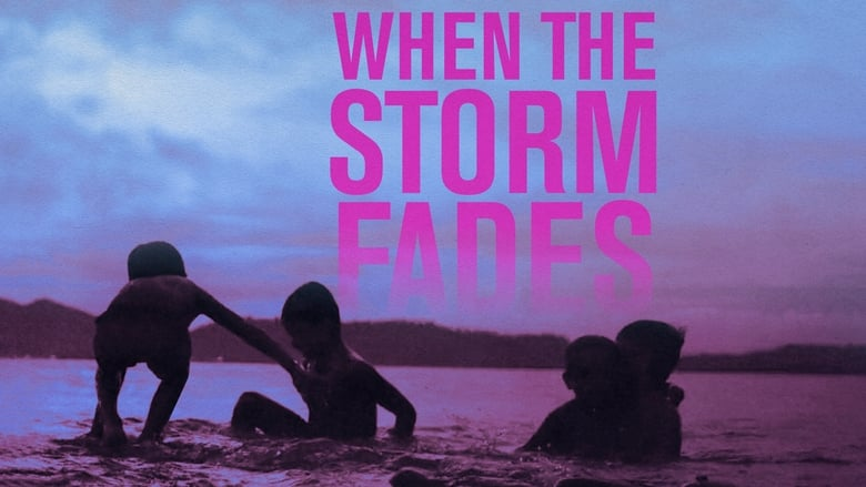When the Storm Fades