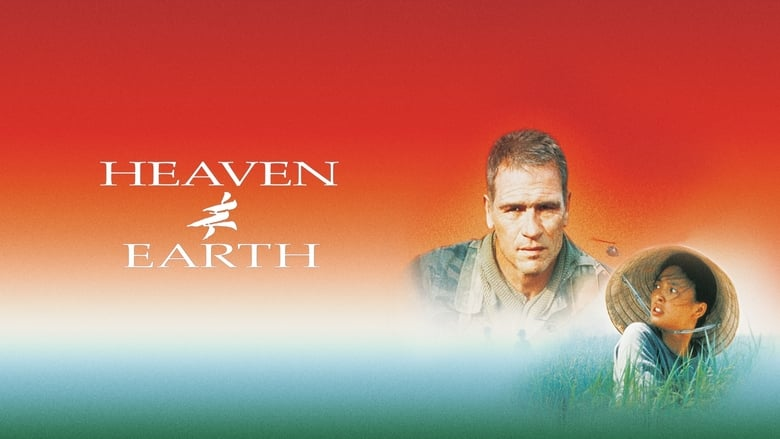 Watch Heaven & Earth Putlocker Movies