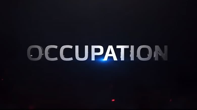 Mega Filmes Online Hd: Assistir Occupation 2018 Completo Filme Online HD Gratis