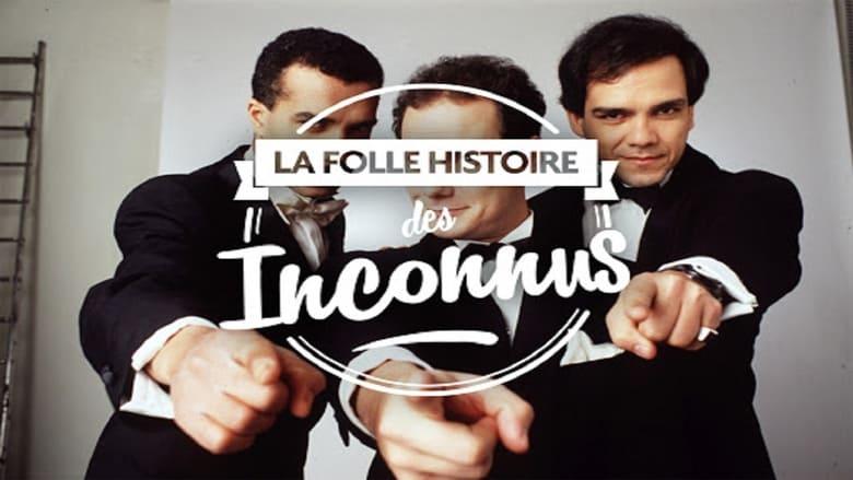 Watch La folle histoire des Inconnus free