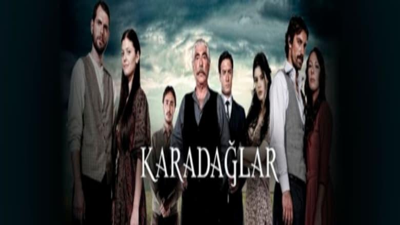 مشاهدة مسلسل Karadağlar مترجم أون لاين بجودة عالية