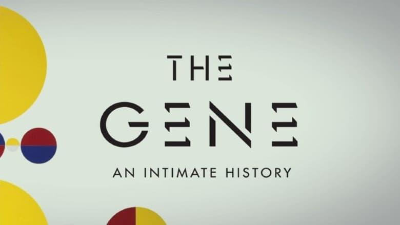 مشاهدة مسلسل The Gene: An Intimate History مترجم أون لاين بجودة عالية