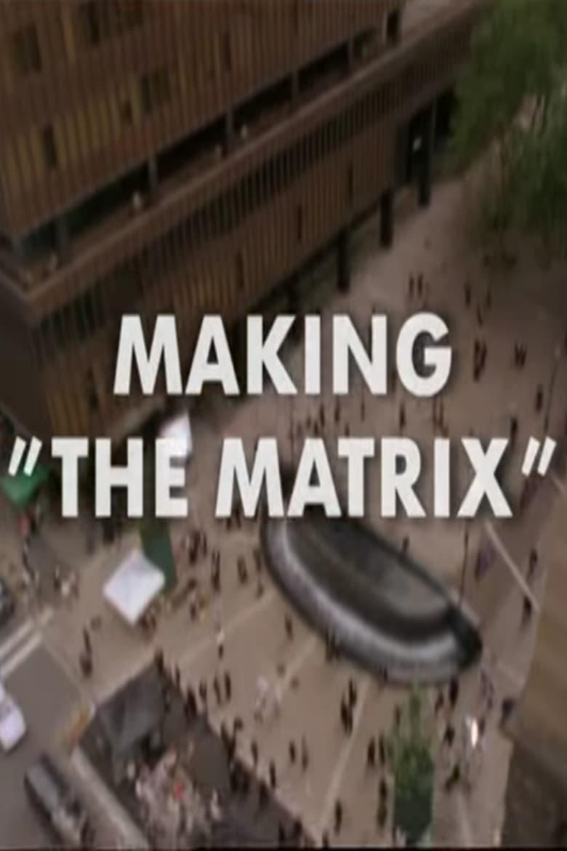 Making 'The Matrix' (1999)