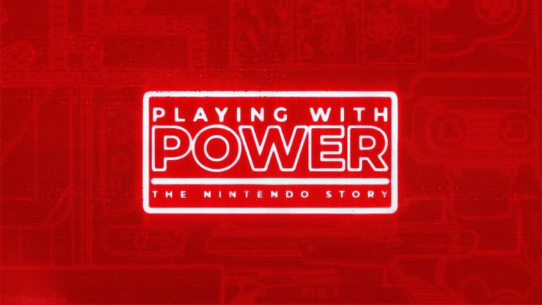 مشاهدة مسلسل Playing with Power: The Nintendo Story مترجم أون لاين بجودة عالية