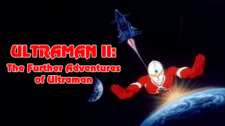 Mira Ultraman II: The Further Adventures of Ultraman Completamente Gratis