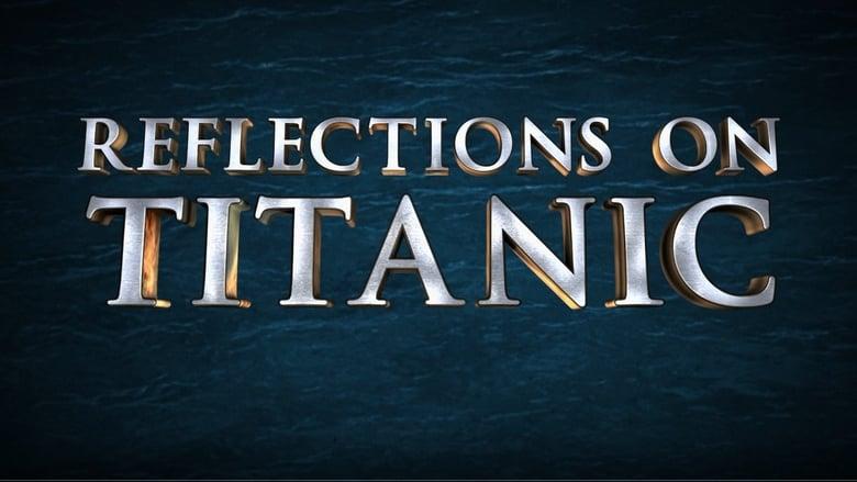 Film Reflections on Titanic Magyarul Online