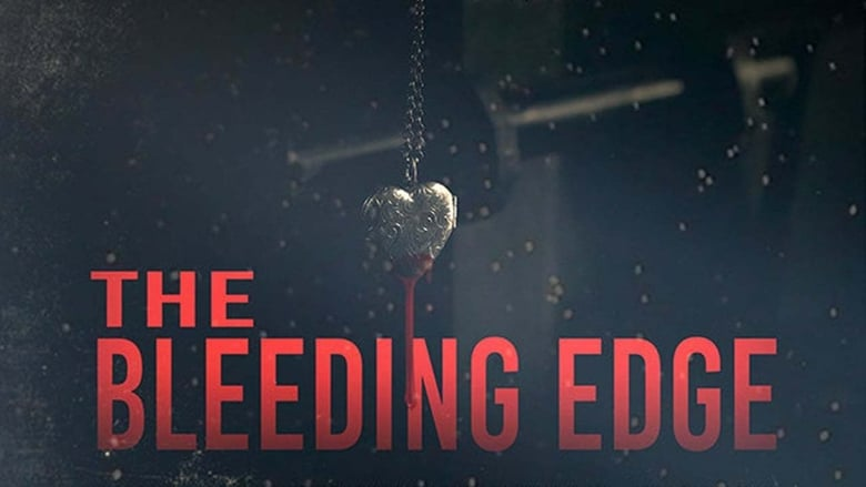 Película The Bleeding Edge Doblado Completo
