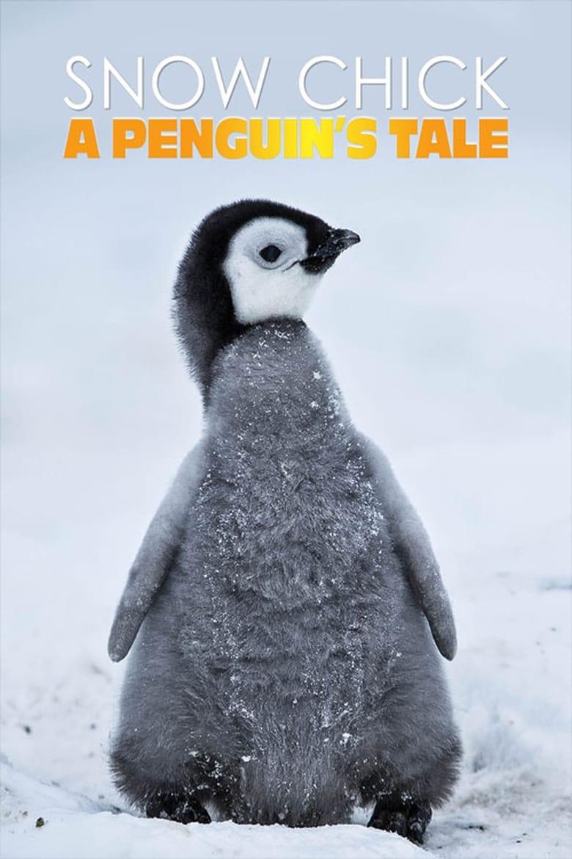 Snow Chick - A Penguin's Tale (2015)