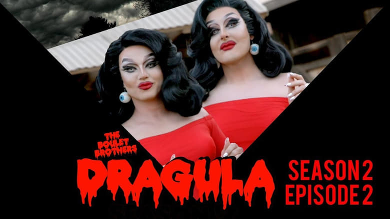 The Boulet Brothers' Dragula: 2×2